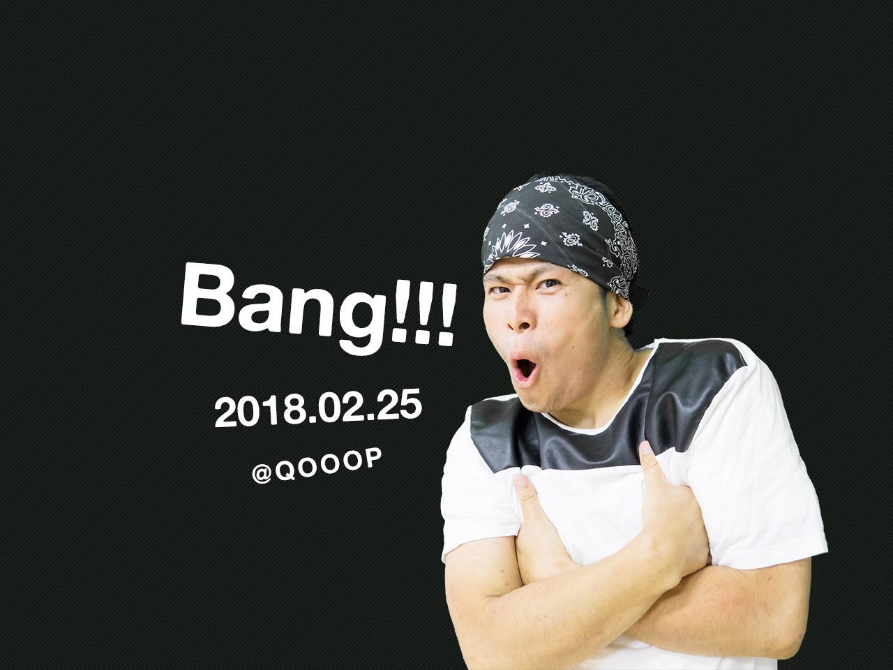 【2/25(日)QOOOP開催】Bang!!!「Richigi主催のソロバトルイベント」
